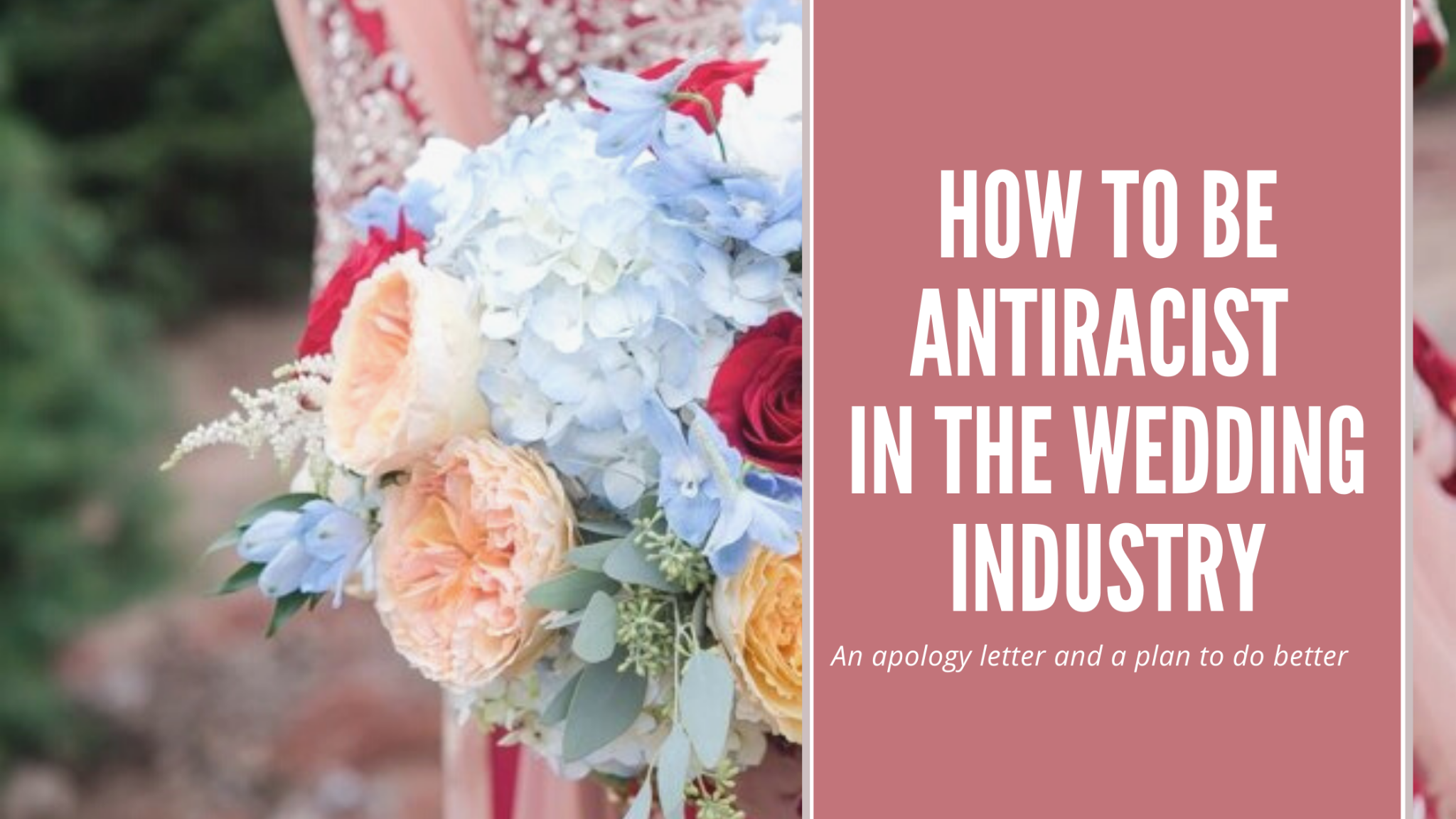 How to be Anti-Racist in the Wedding Industry